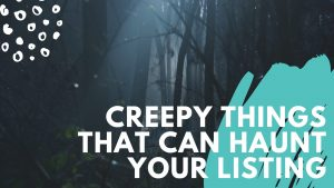 7 Creepy Things That Can Ruin Your Home's Value