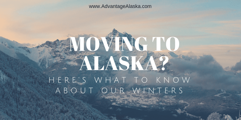 Moving to Alaska? Here are 10 Tips to Prepare You for Winter