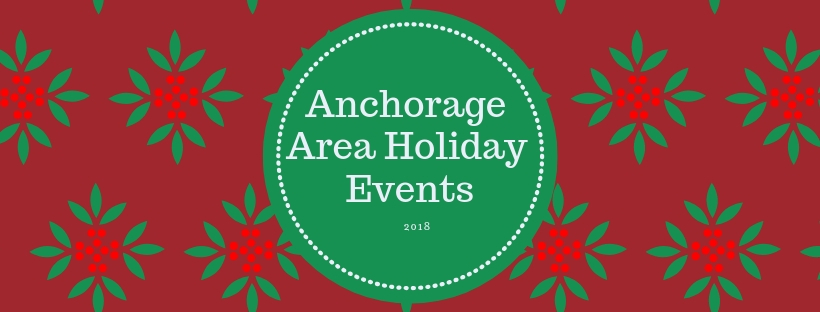 Favorite Christmas Events in Anchorage 2018